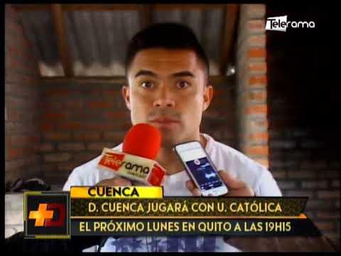 Deportivo Cuenca jugará con Universidad Católica el próximo lunes en Quito a las 19h15