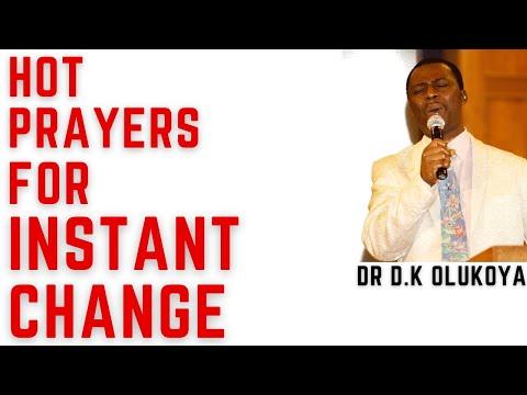 dr dk olukoya - Hot Prayers For Instant Change