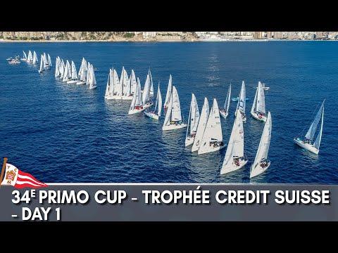 34e Primo Cup - Trophée Crédit Suisse - Day 1