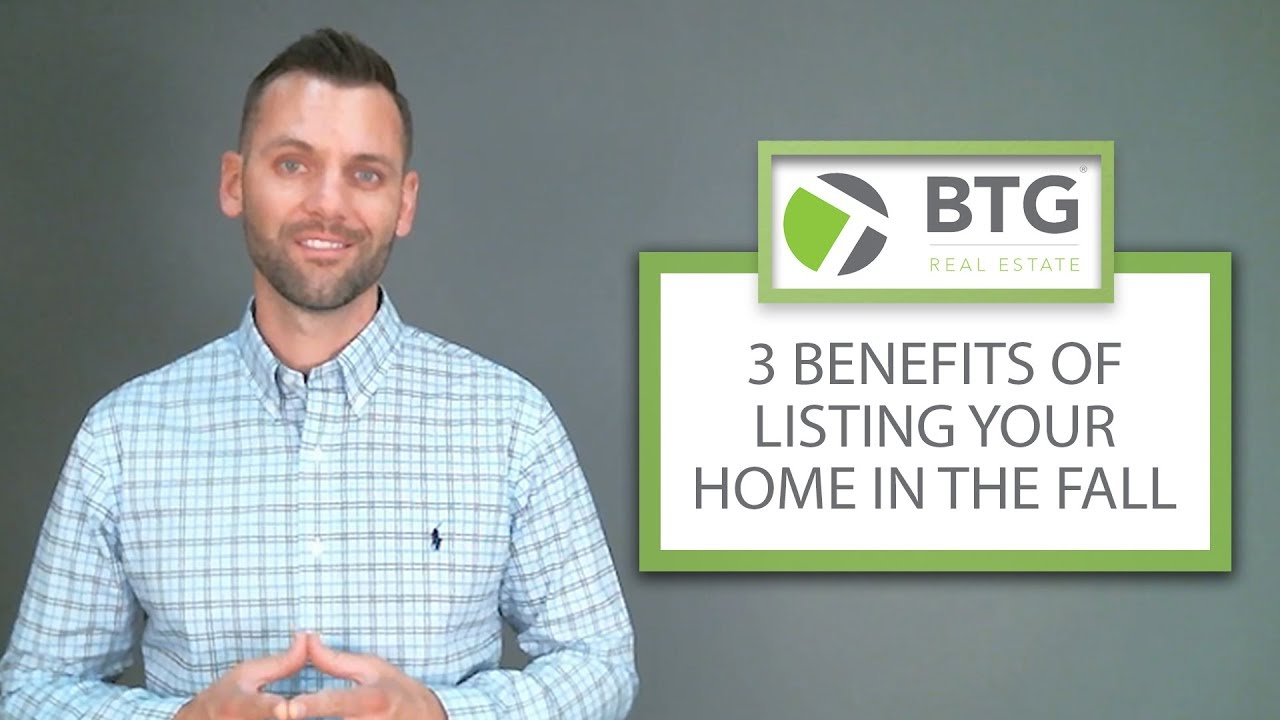 3 Benefits of Listing Your Home in the Fall
