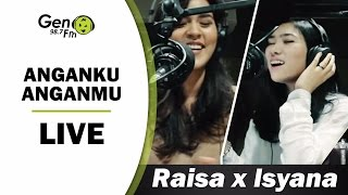 download lagu download musik download mp3 Raisa x Isyana - Anganku Anganmu (LIVE) #RAISYANA