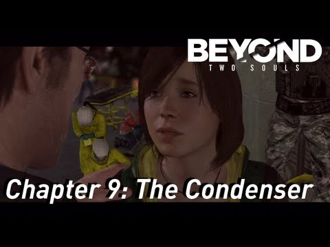 BEYOND: Two Souls ¦¦ Gameplay Walkthrough Part 10 - Chapter 9: The Condenser [HD] PS3 Exclusive