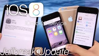 IOS 8 Jailbreak Update, Untethered Patch IPhone 6 Plus Details, Avoid IOS 8.0 To Jailbreak&More