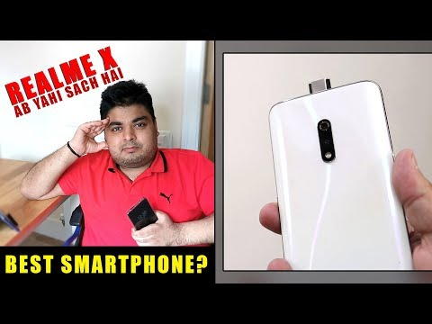Realme X Ab Yahi Sach Hai - Is it Best Smartphone? | Oppo K3 or Realme X?