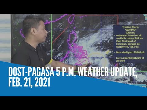 DOST-Pagasa weather update as of 5 p.m., Feb. 21, 2021