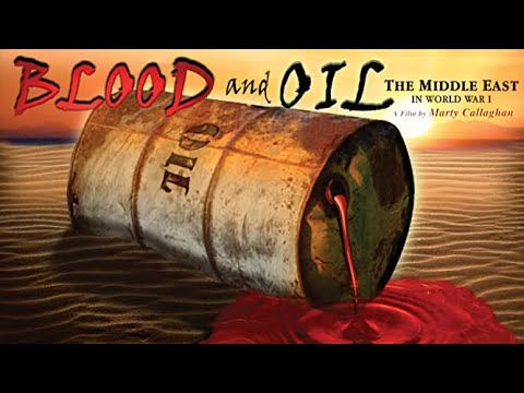 middle east - http://www.janson.com/rights/2010/03/24/blood-and-oilthe-middle-east-in-world-war-i/ Buy the DVD: http://j.mp/YAuI2q This feature-length documentary Blood an...