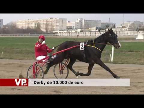 Derby de 10.000 de euro