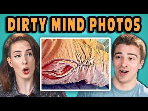10 PHOTOS THAT PROVE YOU HAVE A DIRTY MIND #2 w/ ADULTS (React)