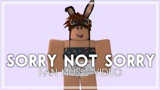 Sorry Not Sorry - Fan Music Video