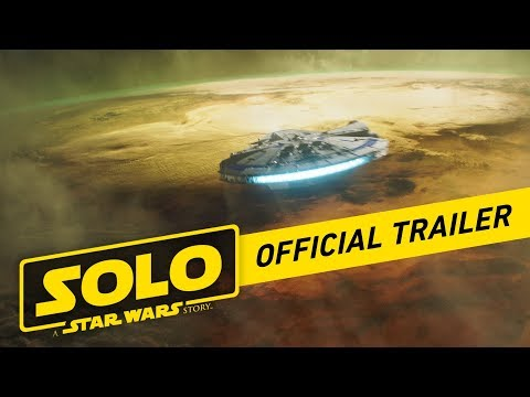 The First Full Trailer for Solo A Star Wars
