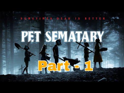 Pet Sematary Hindi Dubbed Part 1 (1/14) Horror Movie Hollywood Movies