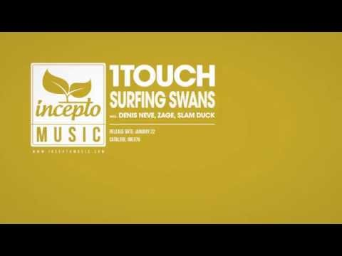 1Touch - Surfing Swans (Denis Neve Remix)