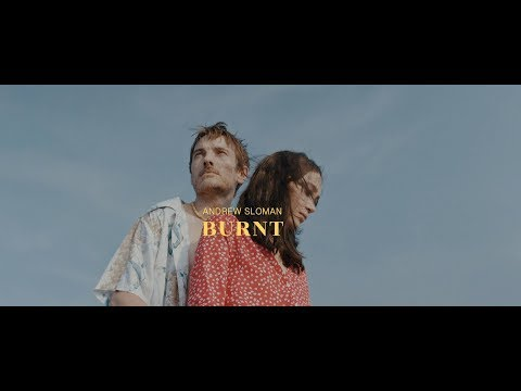 Andrew Sloman - Burnt - Directed by Anshul Chauhan