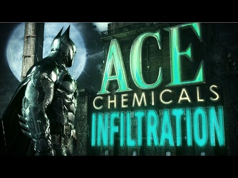Batman: Arkham Knight – Ace Chemicals Infiltration Trailer: Part 1