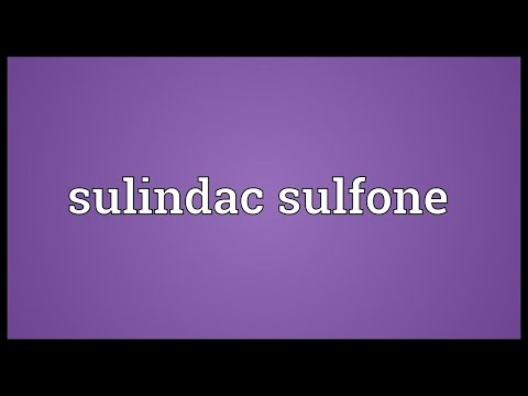 Sulindac sulfone Meaning