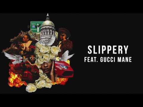 Slippery Audio [Feat. Gucci Mane]