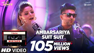 Video Ambarsariya/Suit Song | T-Series Mixtape | Kanika Kapoor, Guru Randhawa | Bhushan Kumar download in MP3, 3GP, MP4, WEBM, AVI, FLV January 2017
