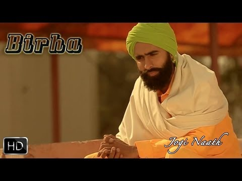 Birha | Jogi Naath | Kanwar Grewal | Full Official Music Video