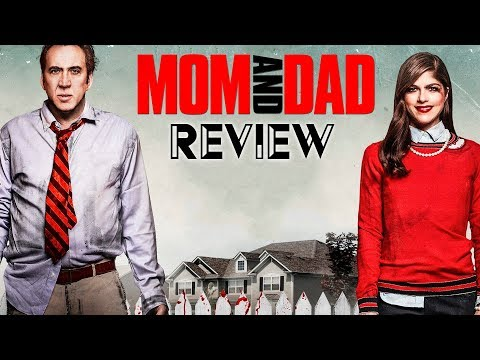 MOM AND DAD / Kritik - Review | MYD FILM