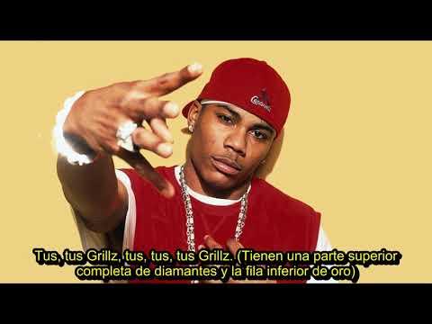 Nelly - Grillz Ft.  Paul Wall, Ali & Gipp (Subtitulada En Español)