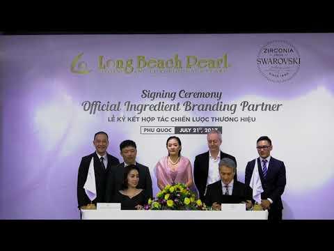 Lễ ký kết hợp tác chiến lược giữa Long Beach Pearl và Swarovski