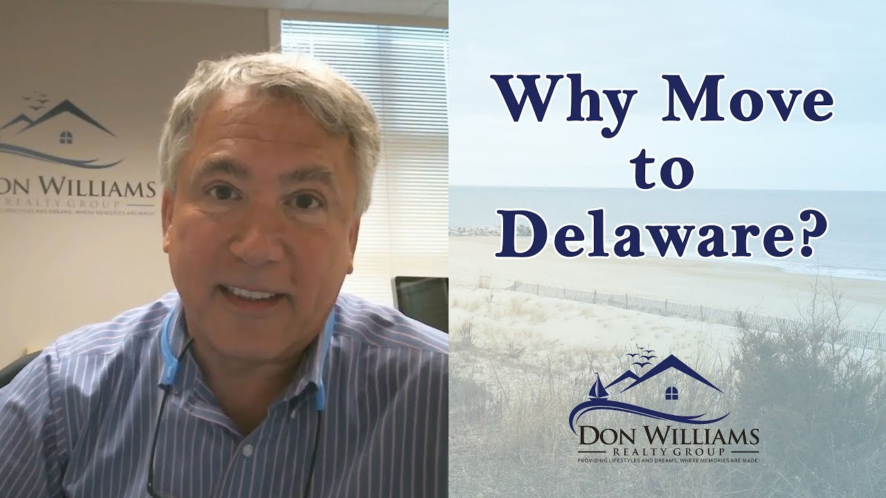 Why Consider a Move to Delaware?