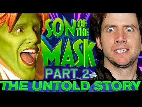 Son of the Mask: The Untold Story PART 2