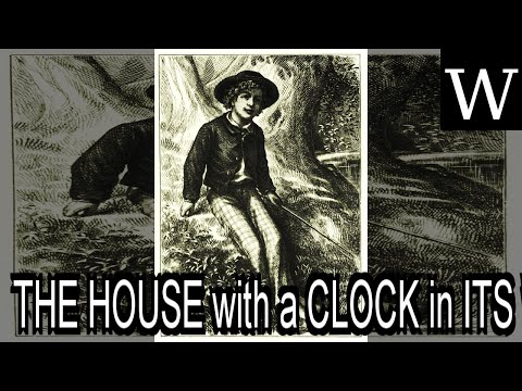 THE HOUSE With A CLOCK In ITS WALLS - WikiVidi Documentary
