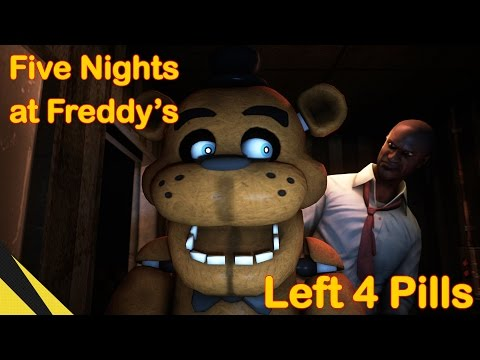 [SFM] Five Nights at Freddy's: Left 4 Pills | FNAF Animation