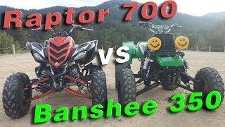 3. Raptor 700 vs Banshee 350