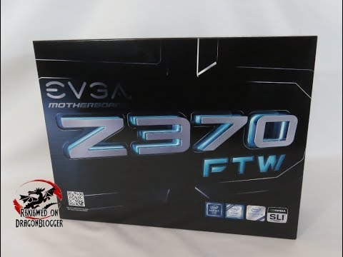 Unboxing and Overview of the EVGA Z370 FTW Motherboard 134-KS-E377-KR