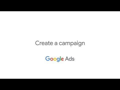 Get Started with Google Ads: Create a Campaign