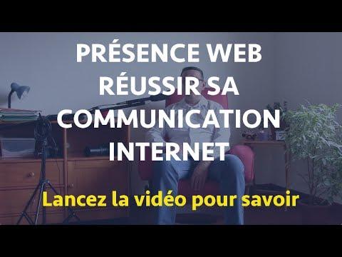 RÉUSSIR SA COMMUNICATION INTERNET - Formation PRÉSENCE WEB
