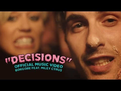 """Decisions"" – Borgore feat. Miley Cyrus (Official Music Video)"