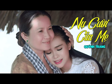 Nụ Cười Của Mẹ - Quỳnh Trang [MV 4K Official] - Thời lượng: 4:51.