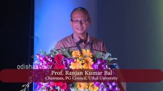 Prof. Ranjan Kumar Bal, Chairman, PG Council, Utkal University - ICICH 2017 - Speech