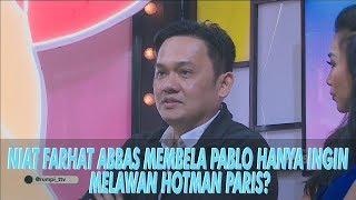 Video RUMPI - Wah! Niat Farhat Abbas Membela Pablo Hanya Untuk Melawan Hotman Paris (12/7/19) Part 2 MP3, 3GP, MP4, WEBM, AVI, FLV Juli 2019