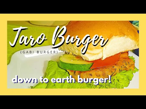 How to Make TARO BURGER | The Down-to-Earth Burger | Easy and Healthy