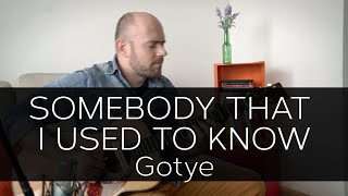 Somebody That I Used to Know (Gotye) - Acoustic Fingerstyle Guitar