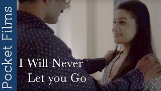 Video I Will Never Let you Go - Thriller Hindi Short Film   A girl trapped by her fiance MP3, 3GP, MP4, WEBM, AVI, FLV Desember 2018