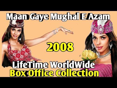 MAAN GAYE MUGHAL E AZAM 2008 Bollywood Movie LifeTime WorldWide Box Office Collection Cast Songs