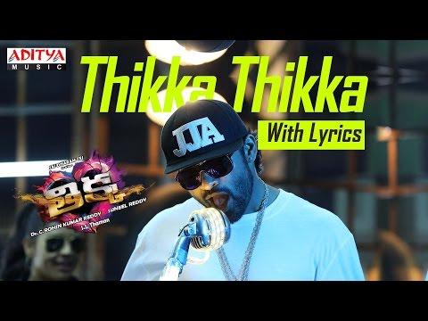 Thikka Thikka Song with Lyrics | Thikka Songs | Sai Dharam Tej,Larissa,Mannara | Dhanush ,SS Thaman