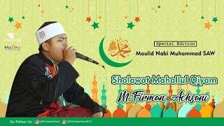 Video M Firman Achsani - Mahallul Qiyam (Special Maulid Nabi Muhammad SAW) MP3, 3GP, MP4, WEBM, AVI, FLV Desember 2017