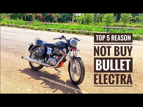 5 Reason Not To Buy Bullet Electra Hindi