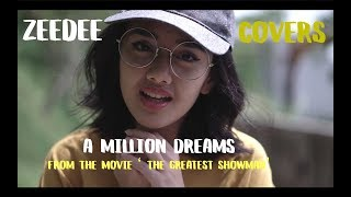 Video A Million Dreams - The Greatest Showman (Zeedee Cover) MP3, 3GP, MP4, WEBM, AVI, FLV Maret 2018