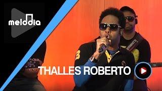Thalles Roberto - Pai, Eu Não Confio Em Mim - Melodia Ao Vivo
