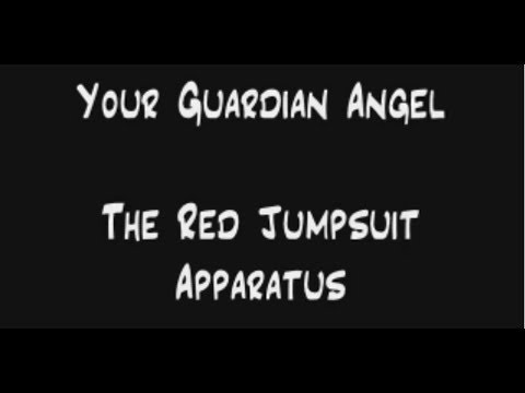 Tekst piosenki The Red Jumpsuit Apparatus - Your guardian angel(The acoustic song) po polsku