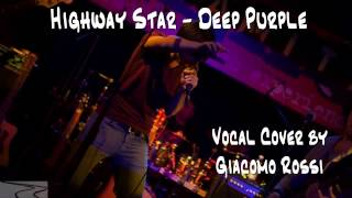 Deep Purple - Highway Star (Vocal Cover)