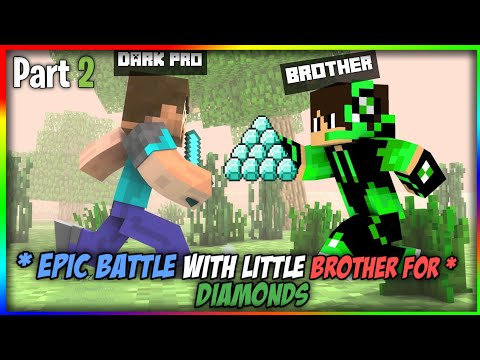 || Epic battle with Little Brother For Diamonds|| Minecraft In Hindi Part 2
