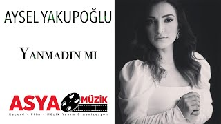 Aysel Yakupoglu Yanmadin Mi Video